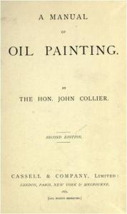 A Nice find A manual of oil painting by John Collier